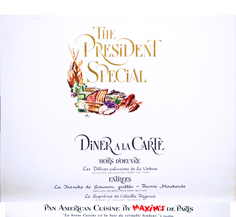 """An ornately designed menu titled """"The President Special"""" in gold lettering above a cornucopia of colorful ingredients. Menu items, written in French, include grilled salmon and breast of chicken regence."""